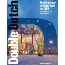 Boek Double Dutch Nederlandse architectuur na 1985